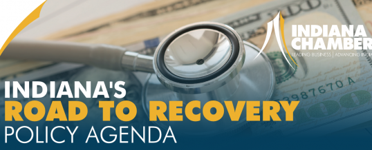 INDIANA'S ROAD TO RECOVERY POLICY AGENDA